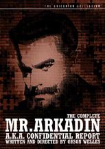 Mr Arkadin!
