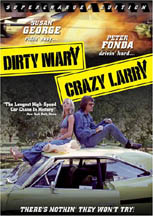 Dirty Mary, Crazy Larry Supercharged Ed