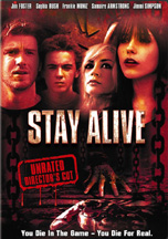 STAY ALIVE UNRATED DC