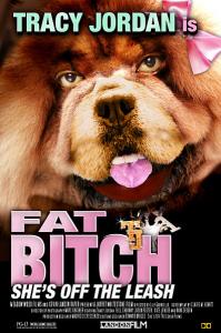 Fat Bitch 30 Rock Movie Poster Tracy Jordan Wall