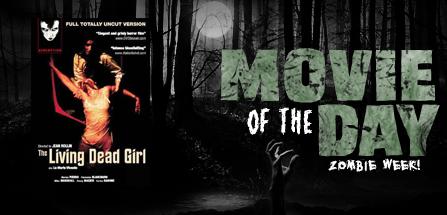 Dead Girl Film The Film The Living Dead Girl