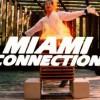 Miami+Connection