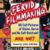 fervid filmmaking