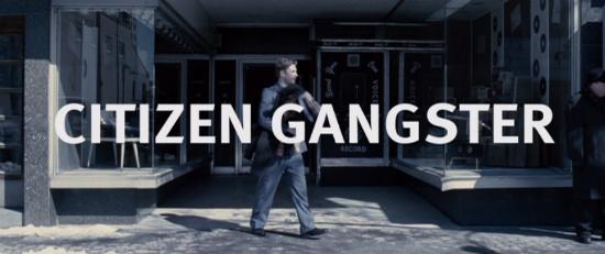 Citizen Gangster Title