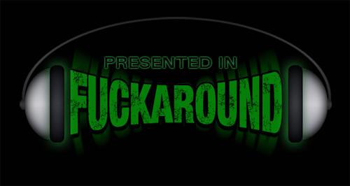 fuckaround