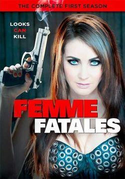 Femme Fatales Season 1