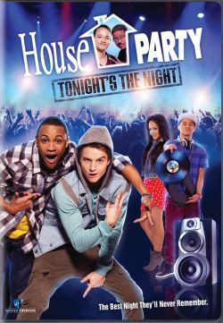 House Party Tonight's the Night