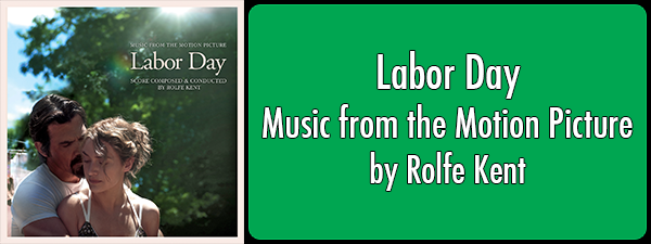 Labor Day: Music from the Motion Picture by Rolfe Kent