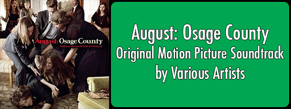 August: Osage County - Original Motion Picture Soundtrack by Various Artists