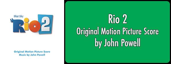 Rio 2 by John Powell