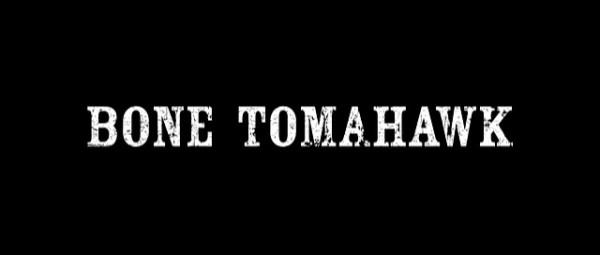 Bone Tomahawk - Title